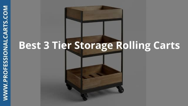 ProfessionalCarts - Best 3 Tier Storage Rolling Carts