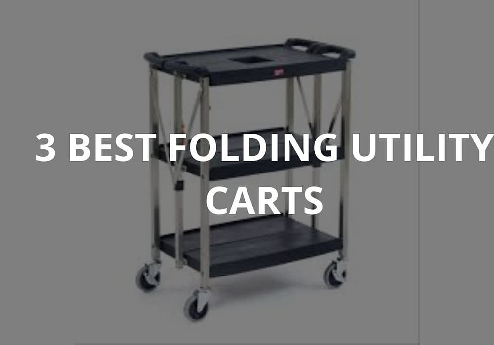 3 Best Folding Utility Carts