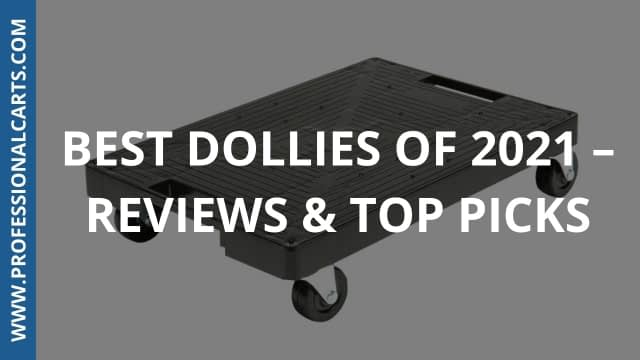 Best Dollies of 2021 – Reviews & Top Picks