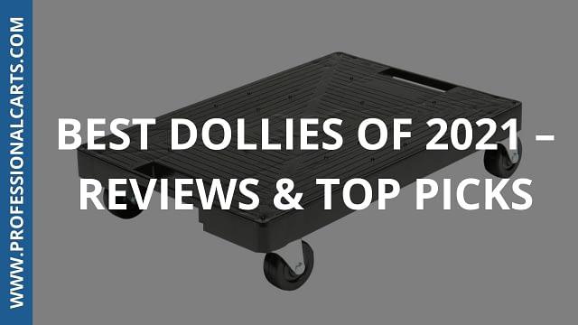 Best Dollies of 2021 – Reviews & Top Picks