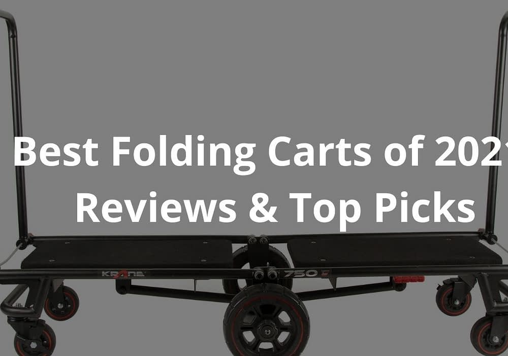 Best Folding Carts of 2021- Reviews & Top Picks