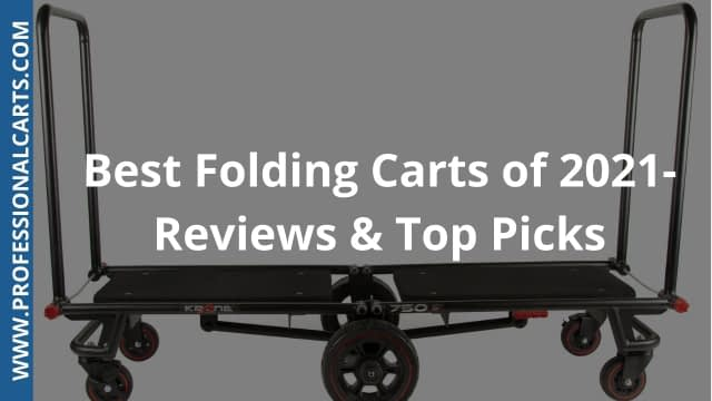 ProfessionalCarts - Best Folding Carts of 2021- Reviews & Top Picks