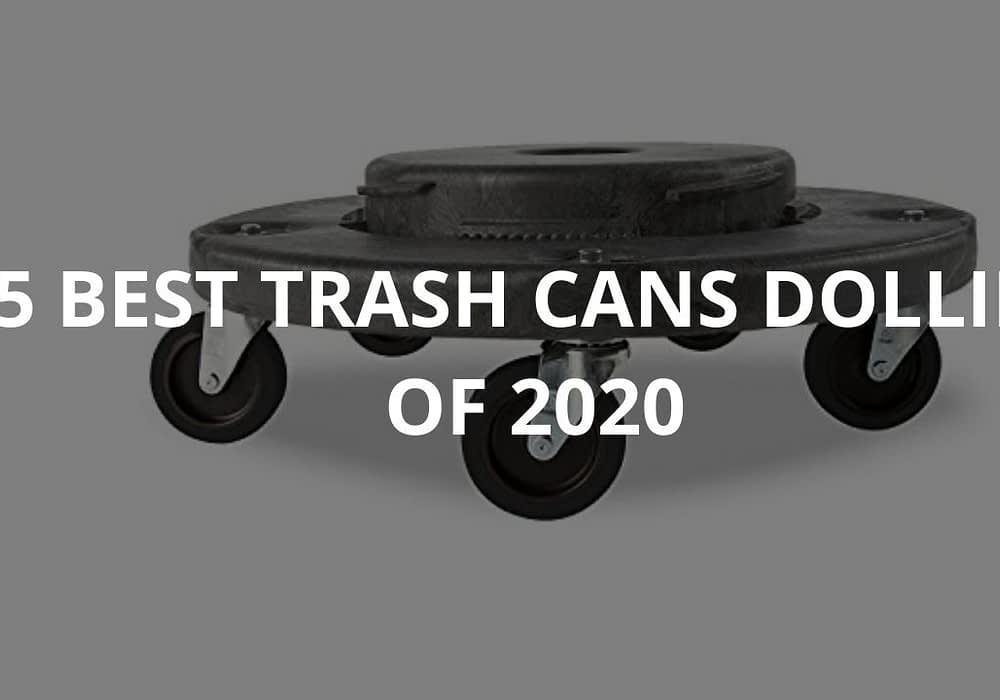 5 Best Trash Can Dollies Of 2020