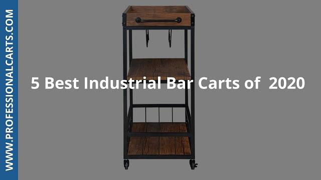 ProfessionalCarts-6 Best Industrial Bar Carts of 2020