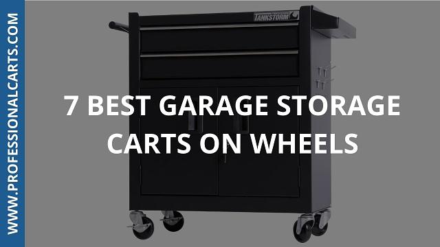 ProfessionalCarts - Best Garage Storage Carts On Wheels