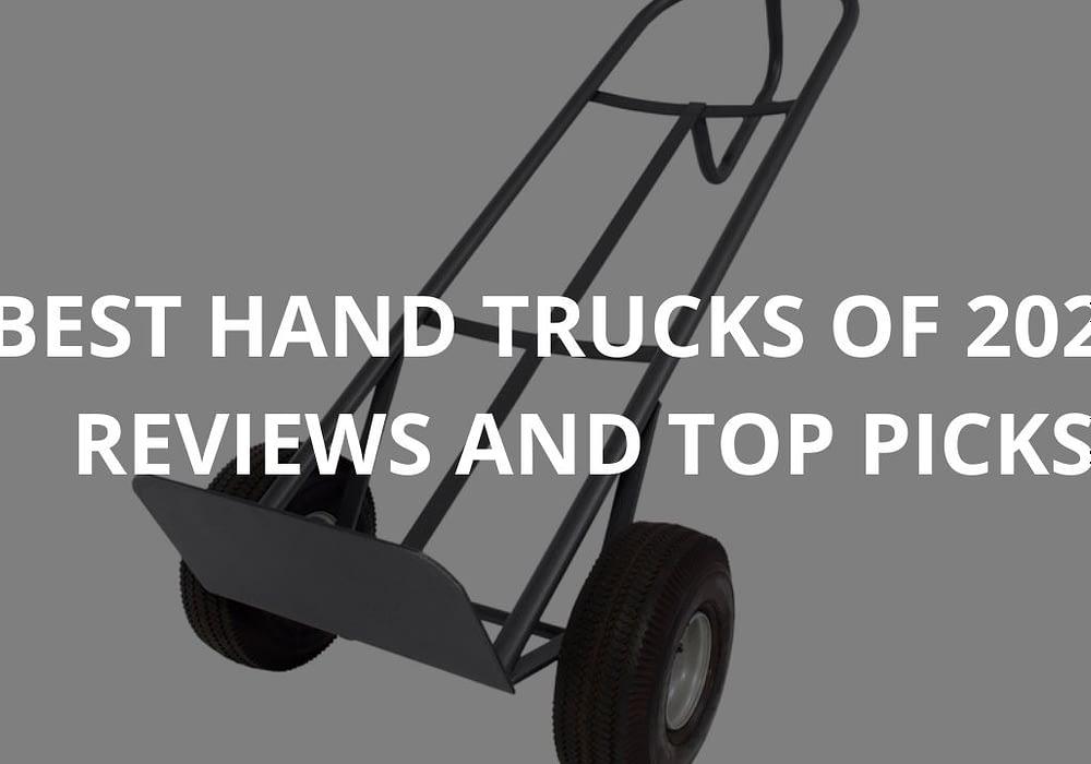 Best Hand Trucks of 2021- Reviews & Top Picks