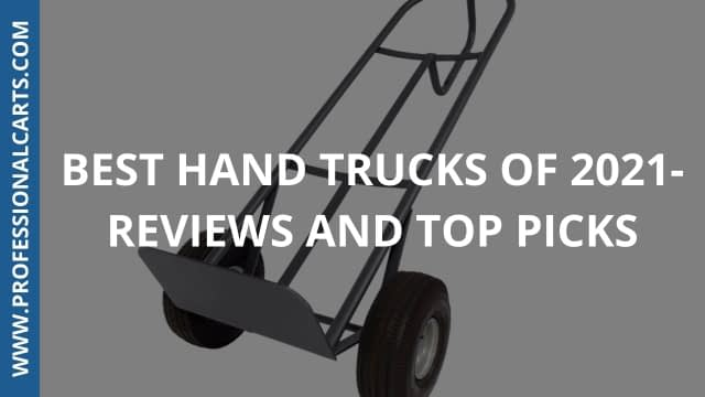 Best Hand Trucks of 2021- Reviews and Top Picks