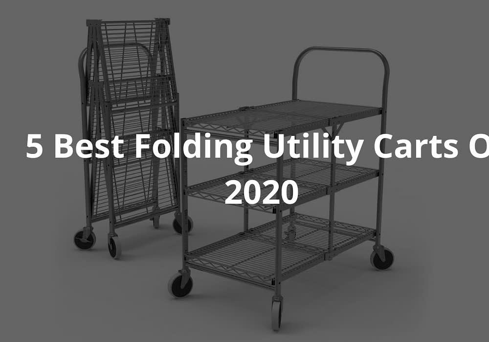 5 Best Folding Utility Carts Of 2020