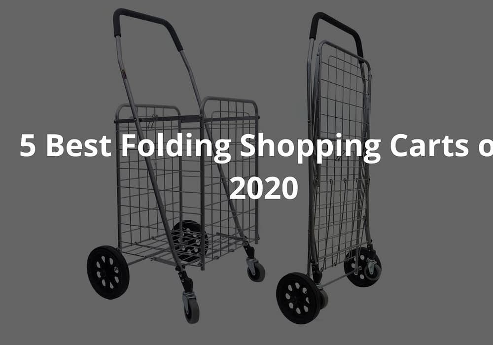 5 Best Folding Shopping Carts Of 2020