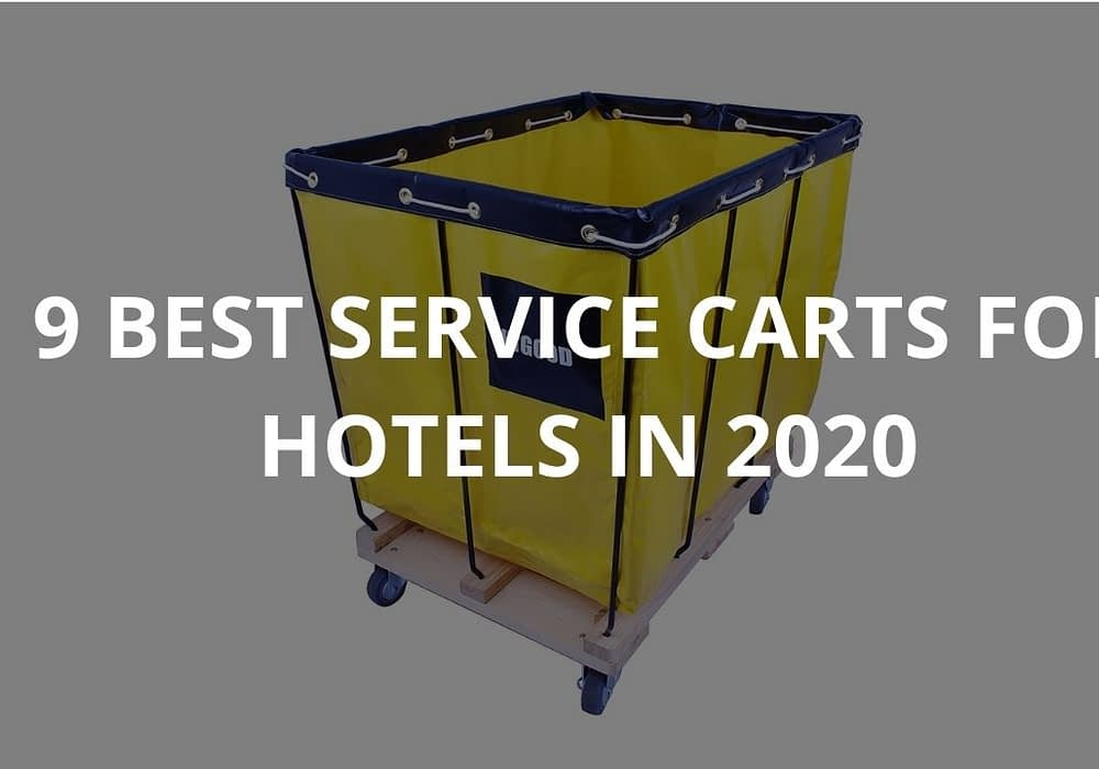 9 Best Service Carts For Hotels In 2020
