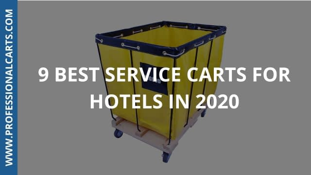 ProfessionalCarts - 9 Best Service Carts For Hotels In 2020