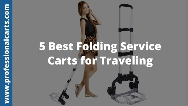 ProfessionalCarts - Best Folding Service Carts for Traveling