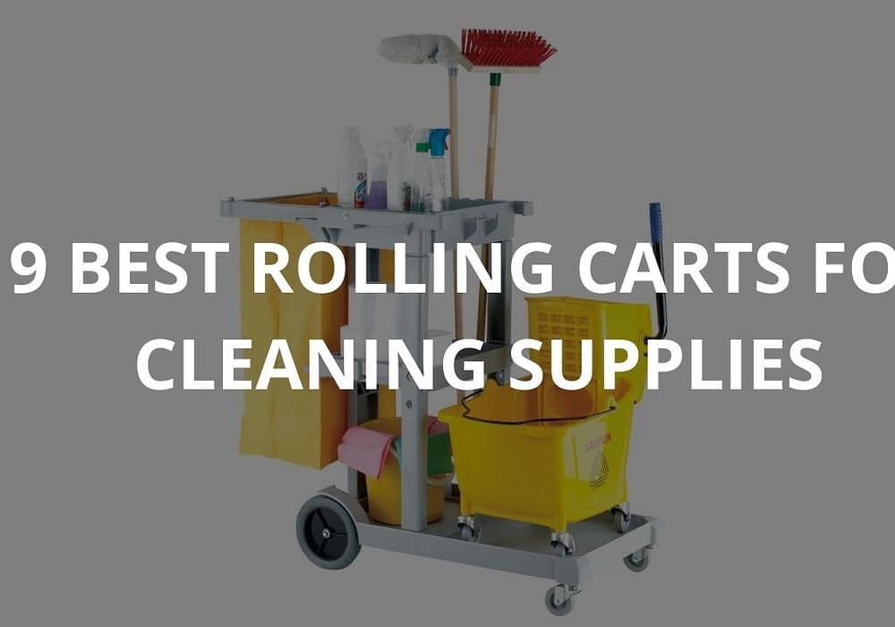 9 Best Rolling Carts For Cleaning Supplies