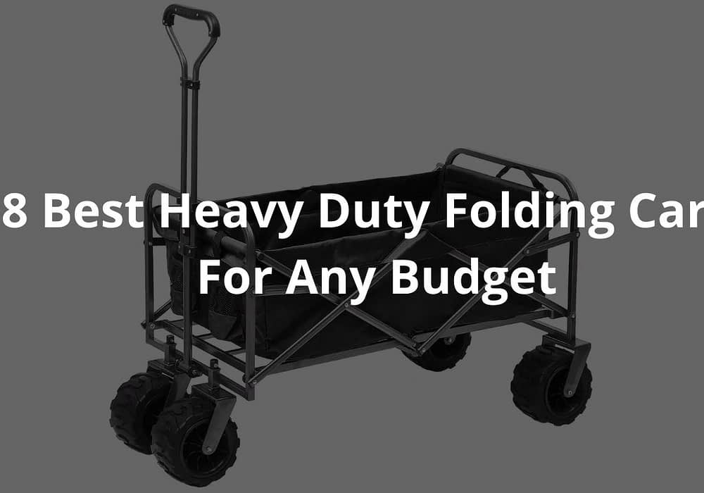 8 Best Heavy Duty Folding Carts For Any Budget