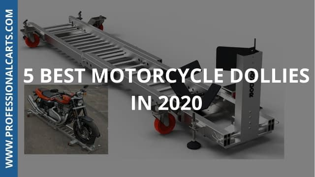 ProfessionalCarts - 5 Best Motorcycle Dollies In 2020