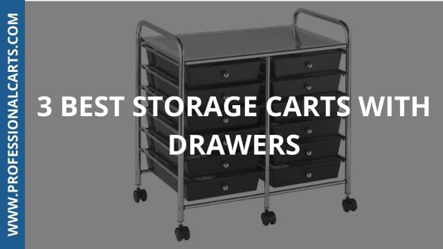 ProfessionalCarts - Best Storage Carts With Drawers