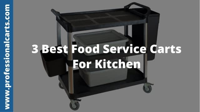 ProfessionalCarts - Best Food Service Carts For Kitchen