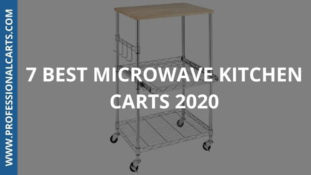 ProfessionalCarts - 7 Best Microwave Kitchen Carts 2020