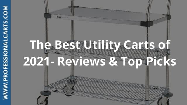 ProfessionalCarts- Best utility Carts of 2021 - Reviews & Top Pics