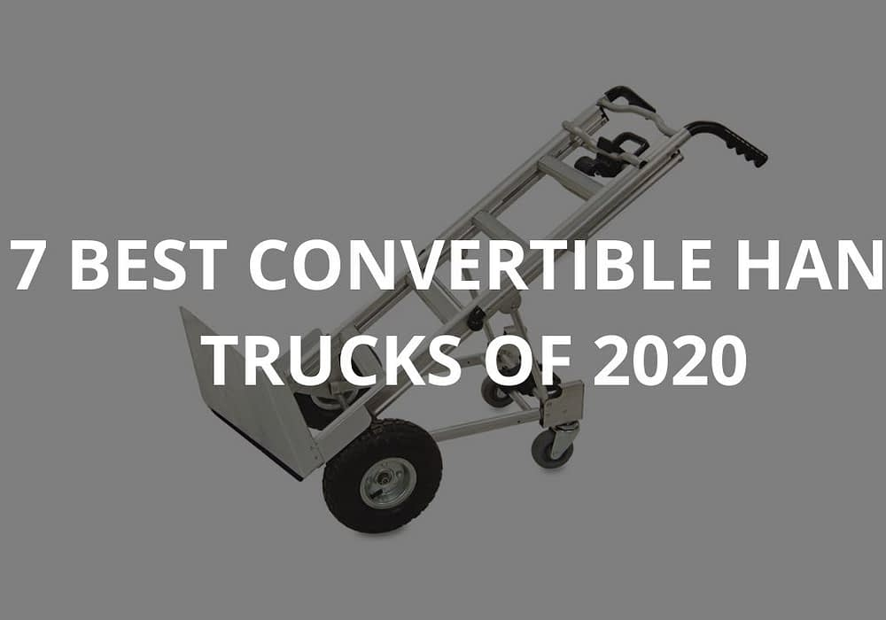 7 Best Convertible Hand Trucks Of 2020