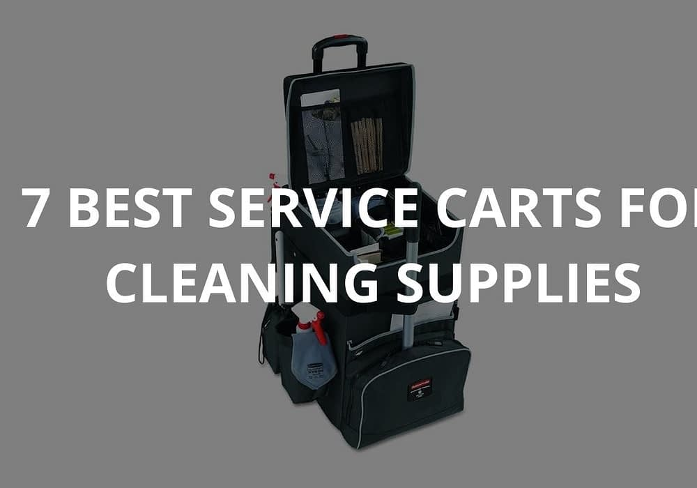 7 Best Service Carts for Cleaning Supplies