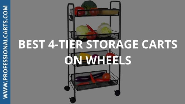ProfessionalCarts - Best 4-tier Storage Carts On Wheels
