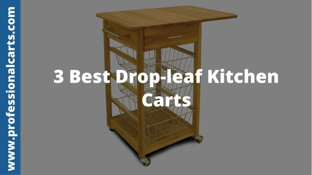 ProfessionalCarts - Best Drop-leaf Kitchen Carts