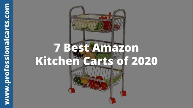 ProfessionalCarts - Best Amazon Kitchen Carts of 2020