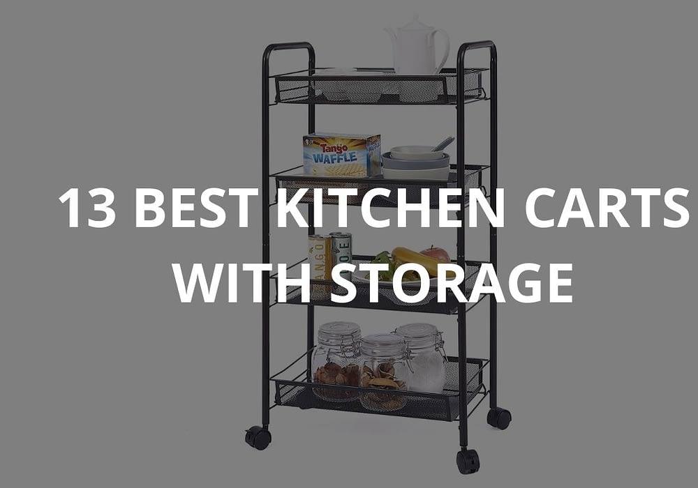 13 Best Kitchen Carts With Storage