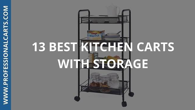 ProfessionalCarts - 13 Best Kitchen Carts With Storage