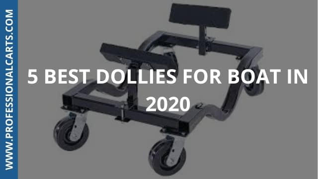 ProfessionalCarts - 5 Best Dollies For Boat in 2020